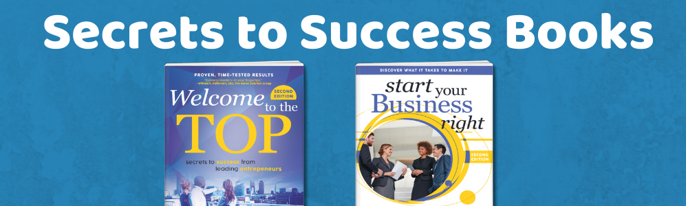 Welcome to the Top | Start Your Business Right